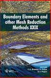 Boundary Elements and Other Mesh Reduction Methods XXIX, C. A. Brebbia, D. Poljak, V. Popov, 1845640764