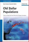 Old Stellar Populations, Maurizio Salaris and Santi Cassisi, 3527410767