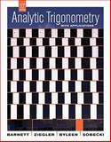 Analytic Trigonometry with Applications, Barnett, Raymond A. and Byleen, Karl E., 047028076X