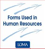 Forms Used in Human Resources, Life Office Management Association Staff, 1574440764