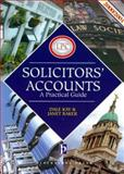 Solicitors' Accounts, 2000-2001 : A Practical Guide, Kay, Dale and Baker, Janet, 1841740764