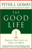 The Good Life, Peter J. Gomes, 0060000767