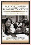 The Politics of Multiculturalism and Bilingual Education : Students and Teachers Caught in the Cross Fire, Ovando, Carlos J. and McLaren, Peter, 0073660760