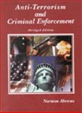 Anti-Terrorism and Criminal Enforcement, Abrams, Norman, 0314150765