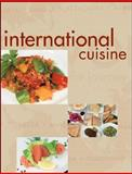 International Cuisine, International Culinary Schools Staff, 0470410760