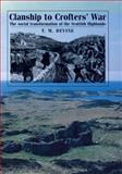 Clanship to Crofter's War : The Social Transformation of the Scottish Highlands, Devine, T. M., 0719090768