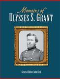 Memoirs of Ulysses S. Grant, John Kirk, 1464300763