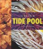 Life in a Tide Pool, Janet Halfmann, 1583410767