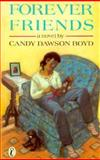 Forever Friends, Candy Dawson Boyd, 0140320776