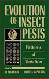 Evolution of Insect Pests : Patterns of Variation, , 0471600776