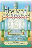 The Map of the Journey to God, M. R. Bawa Muhaiyaddeen, 0914390775
