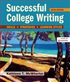 Successful College Writing : Skills, Strategies, Learning Styles, McWhorter, Kathleen T., 1457670771