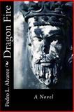 Dragon Fire, Pedro Alvarez, 1470130777
