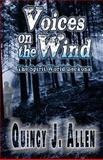 Voices on the Wind, Quincy Allen, 1494370778