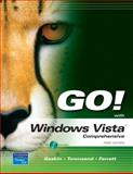 Go! with Microsoft Vista Comprehensive, Gaskin, Shelley and Townsend, Kris, 0136140777