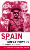 Spain and the Great Powers in the Twentieth Century 9780415180771