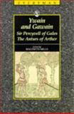 Yvain and Gawain; Sir Percyvell; The Anturs of Arthur, Maldwyn Mills, 0460870777