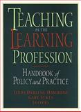 Teaching As the Learning Profession : Handbook of Policy and Practice, , 0470390778