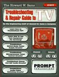 Troubleshooting and Repair Guide to T. V. 9780790610771