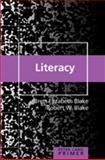 Literacy Primer, Blake, Brett Elizabeth and Blake, Robert W., 0820470775