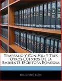Temprano y con Sol, Emilia Pardo Bazán, 1141200775