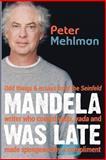 Mandela Was Late, Peter Mehlman, 1481250779
