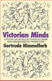 Victorian Minds, Gertrude Himmelfarb, 1566630770