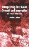 Interpreting East Asian Growth and Innovation 9780333760772