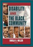 Disability and the Black Community, Miller, Sheila D., 0789020777