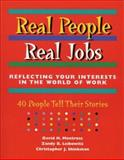 Real People, Real Jobs, David H. Montross and Zandy B. Leibowitz, 0891060774