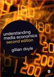 Understanding Media Economics, Doyle, Gillian, 1412930774