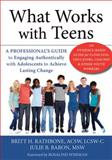 Reaching Teens : A Practical Guide for Clinicians, Educators, Coaches and Other Youth Workers, Rathbone, Britt H. and Baron, Julie B., 1626250774