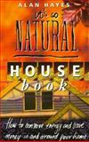 It's So Natural House Book, Alan Hayes, 0207190771