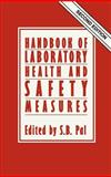 Handbook of Laboratory Health and Safety Measurement, , 0746200773