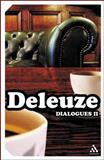 Dialogues II, Deleuze, Gilles and Parnet, Claire, 0826490778