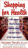 Shopping for Health, Suzanne Havala, 0060950773