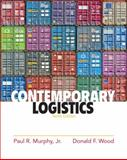 Contemporary Logistics, Murphy, Paul R., Jr. and Wood, Donald F., 0136110770