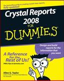 Crystal Reports 2008 for Dummies, Allen G. Taylor, 0470290773