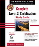 Complete Java 2 Certification Study Guide, Roberts, Simon and Heller, Philip, 0782140777