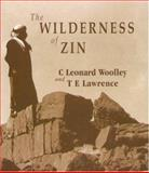 The Wilderness of Zin, C. Leonard Woolley and T. E. Lawrence, 1575060779