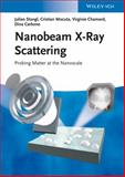 Nanobeam X-Ray Scattering, Julian Stangl and Dina Carbone, 3527410775