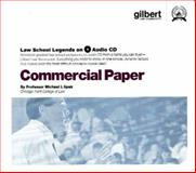 Commercial Paper, 2005 ed. (Law School Legends Audio Series), Spak, Michael I., 0314160779