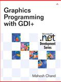 Graphics Programming with GDI+, Chand, Mahesh, 0321160770