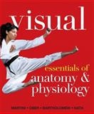Visual Essentials of Anatomy and Physiology, Martini, Frederic H. and Ober, William C., 0321780779