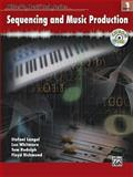 Sequencing and Music Production, Book 1, Stefani Langol and Lee Whitmore, 0739040774