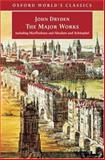 The Major Works, John Dryden, 0192840770