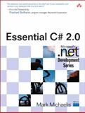 Essential C# 2. 0, Michaelis, Mark, 0321150775