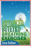 Advanced Buteyko Breathing Exercises, Artour Rakhimov, 1490590773