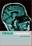 Clinical Linguistics, Cummings, Louise, 074862077X
