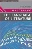 Mastering the Language of Literature, Hebron, Malcolm, 1403900779